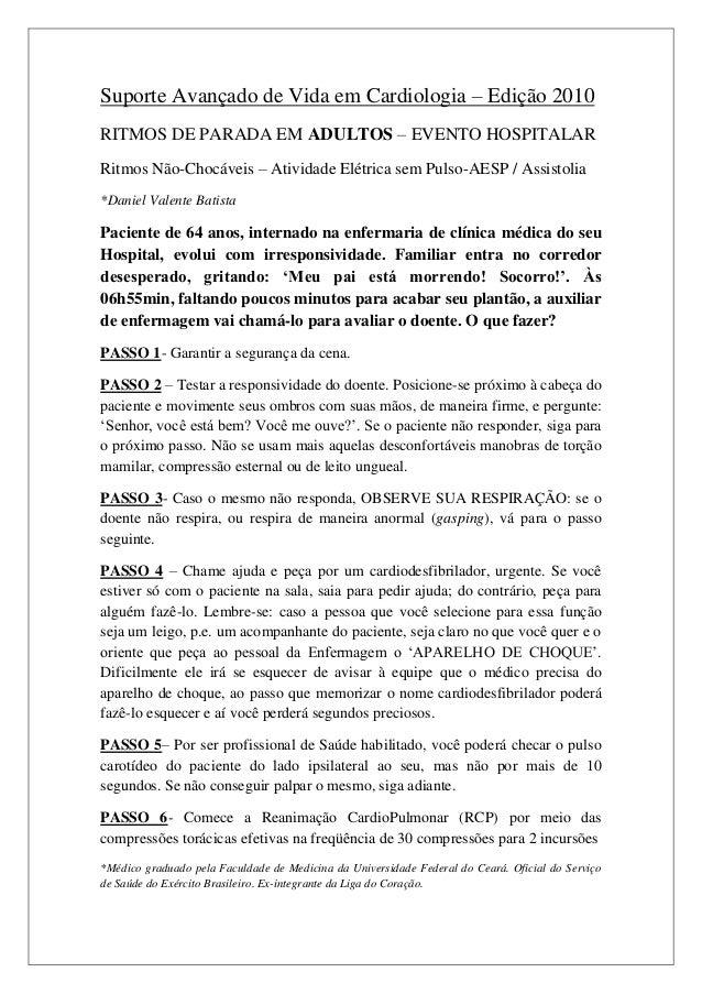 Suporte Avançado de Vida em Cardiologia – Edição 2010RITMOS DE PARADA EM ADULTOS – EVENTO HOSPITALARRitmos Não-Chocáveis –...