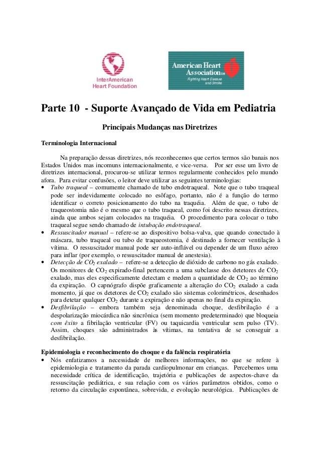 Parte 10 - Suporte Avançado de Vida em Pediatria Principais Mudanças nas Diretrizes Terminologia Internacional Na preparaç...
