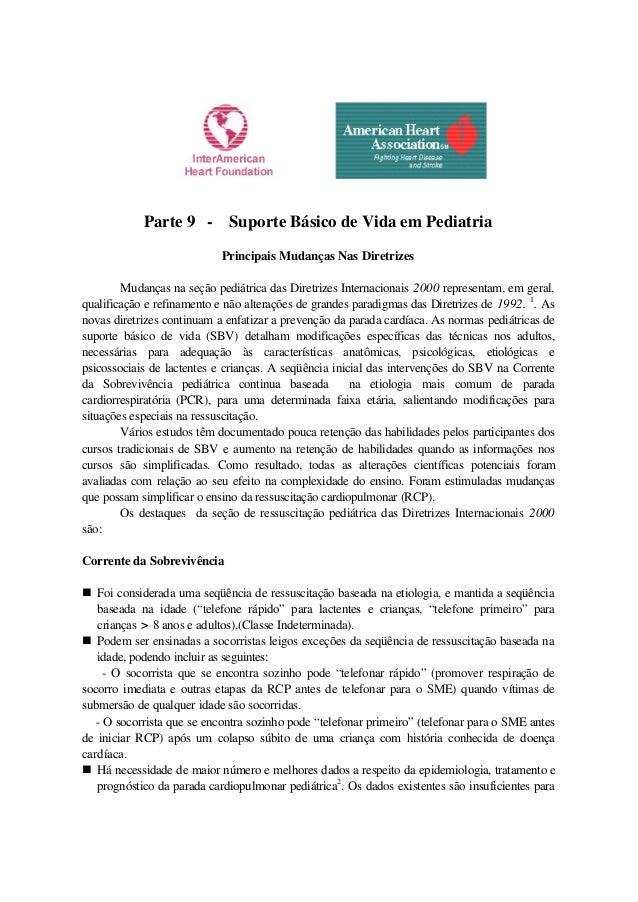 Parte 9 - Suporte Básico de Vida em Pediatria Principais Mudanças Nas Diretrizes Mudanças na seção pediátrica das Diretriz...