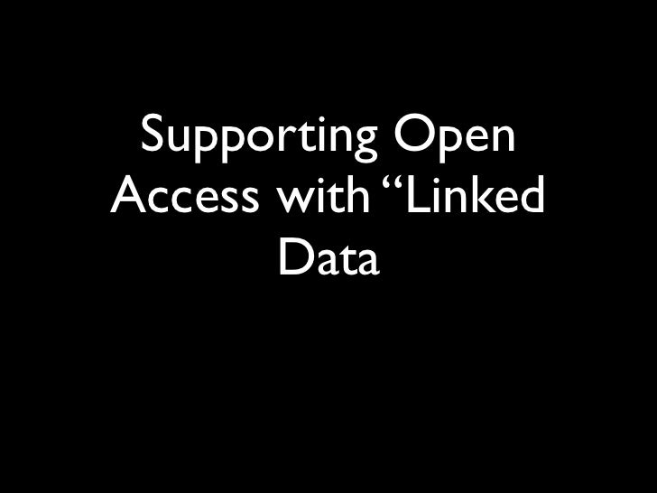 """Supporting OpenAccess with """"Linked       Data"""
