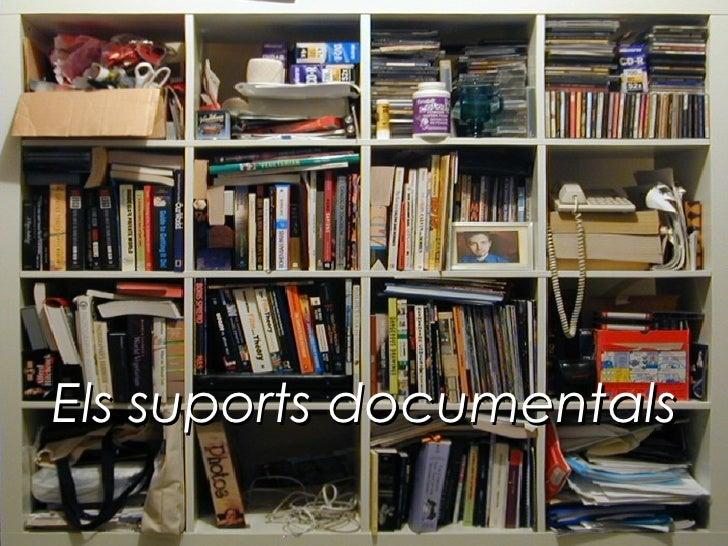 Els suports documentals