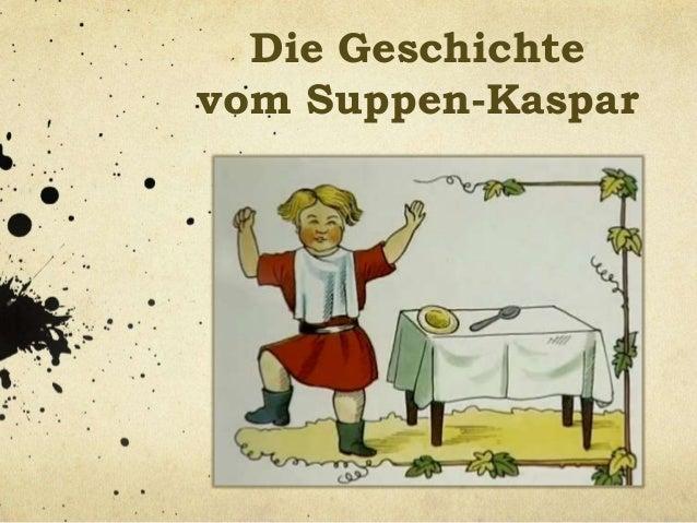 Die Geschichte vom Suppen-Kaspar