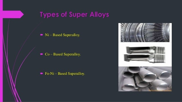 Presentation On Supper Alloys