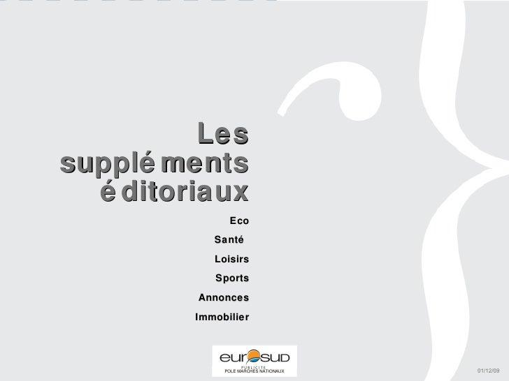 Les suppléments éditoriaux Eco Santé  Loisirs Sports Annonces Immobilier