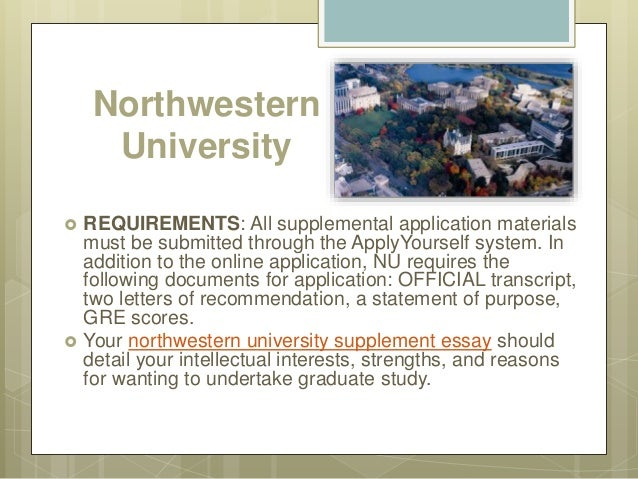 supplemental application to the top universities northwestern university  requirements all supplemental