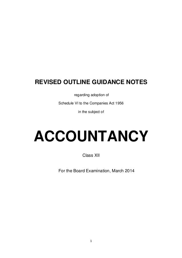1 REVISED OUTLINE GUIDANCE NOTES regarding adoption of Schedule VI to the Companies Act 1956 in the subject of ACCOUNTANCY...