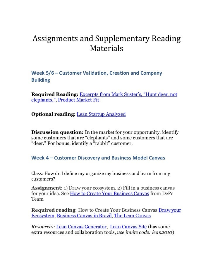 Assignments and Supplementary Reading Materials<br />Week 5/6 – Customer Validation, Creation and Company Building<br />Re...