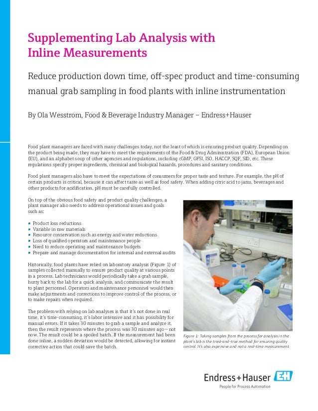 Supplementing Lab Analysis with Inline Measurements Reduce production down time, off-spec product and time-consuming manua...