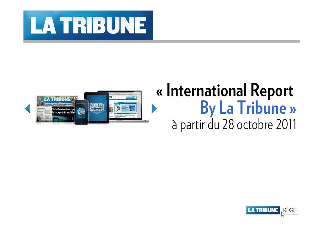 « International Report       By La Tribune »  à partir du 28 octobre 2011