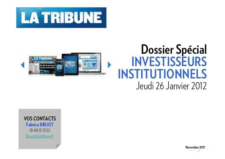 Dossier Spécial                        INVESTISSEURS                      INSTITUTIONNELS                         Jeudi 26...
