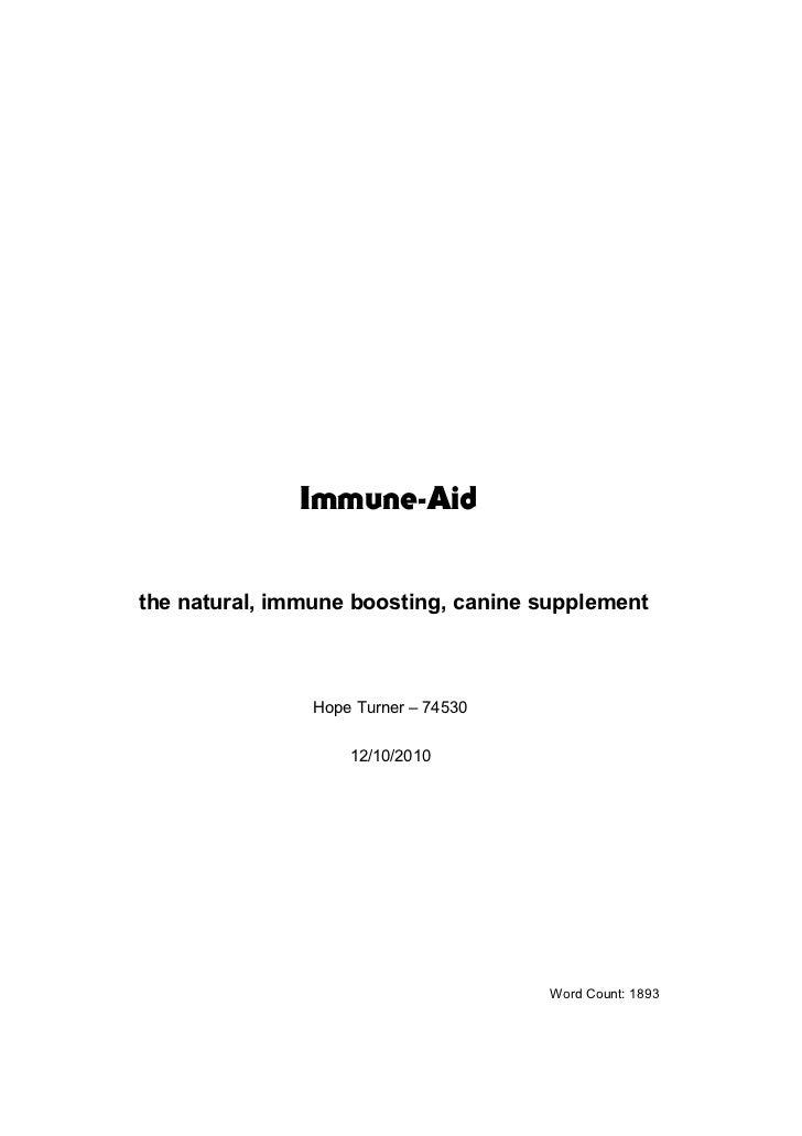 Immune-Aidthe natural, immune boosting, canine supplement                Hope Turner – 74530                    12/10/2010...