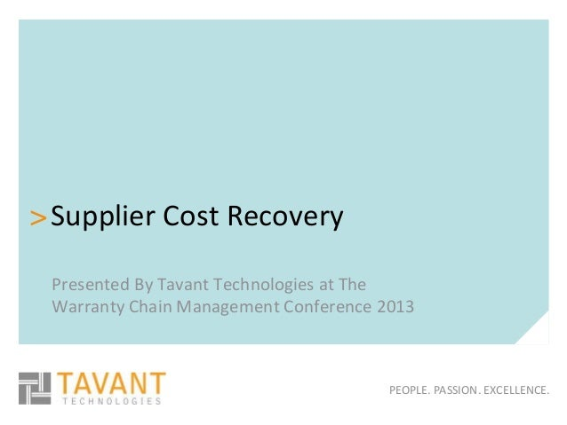 > Supplier Cost Recovery Presented By Tavant Technologies at The Warranty Chain Management Conference 2013                ...