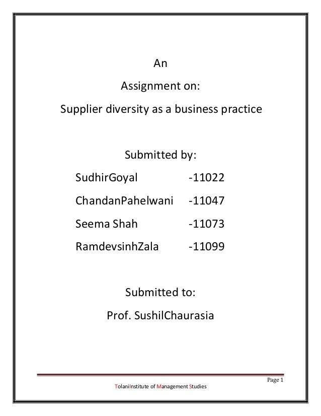 An             Assignment on:Supplier diversity as a business practice              Submitted by:   SudhirGoyal           ...