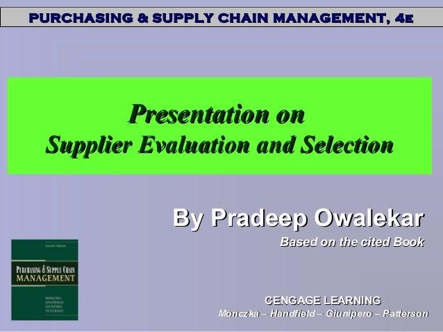 PURCHASING & SUPPLY CHAIN MANAGEMENT, 4ePURCHASING & SUPPLY CHAIN MANAGEMENT, 4e CENGAGE LEARNINGCENGAGE LEARNING Monczka ...