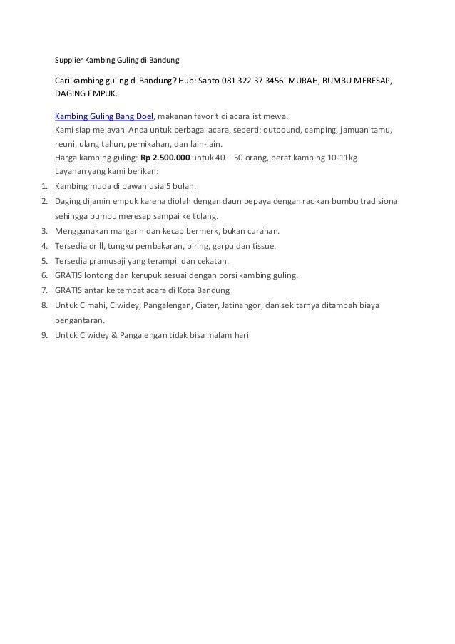 Supplier Kambing Guling di Bandung Cari kambing guling di Bandung? Hub: Santo 081 322 37 3456. MURAH, BUMBU MERESAP, DAGIN...