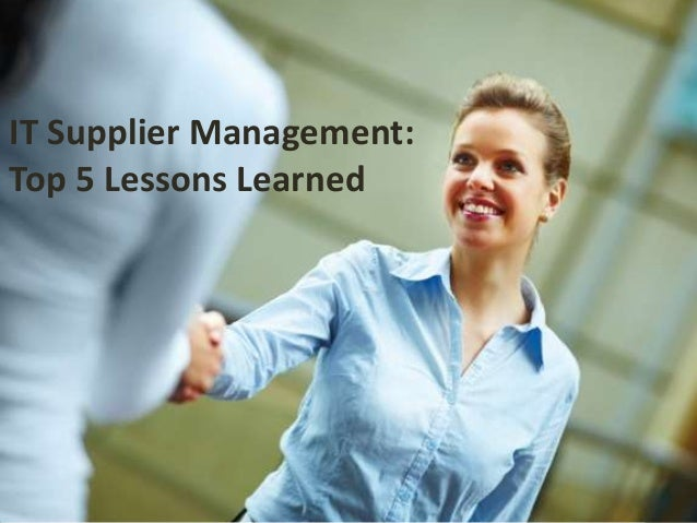 IT Supplier Management:Top 5 Lessons Learned
