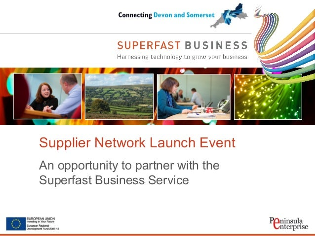 Supplier Network Launch EventAn opportunity to partner with theSuperfast Business Service