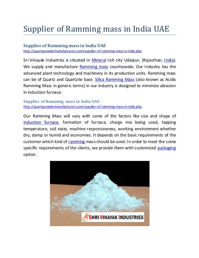 Supplier of Ramming mass in India UAE Supplier of Ramming mass in India UAE http://quartzpowdermanufacturers.com/supplier-...