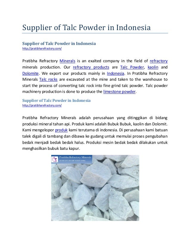 Supplier of Talc Powder in Indonesia Supplier of Talc Powder in Indonesia http://pratibharefractory.com/ Pratibha Refracto...