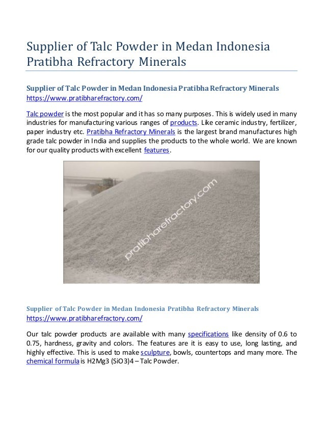 Supplier of Talc Powder in Medan Indonesia Pratibha Refractory Minerals Supplier of Talc Powder in Medan IndonesiaPratibha...