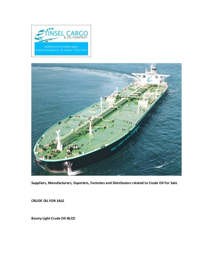 Suppliers, Manufacturers, Exporters, Factories and Distributors related to Crude Oil For SaleCRUDE OIL FOR SALEBonny Light...