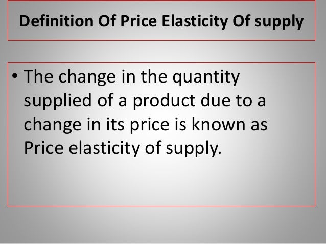 Supply Elasticity Of Supply