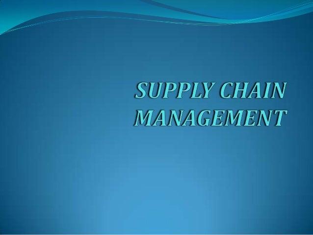 SUPPLY CHAIN MANAGEMENT SCM es el nombre con el que se conoce a las soluciones que se utilizan para suministrar los proces...