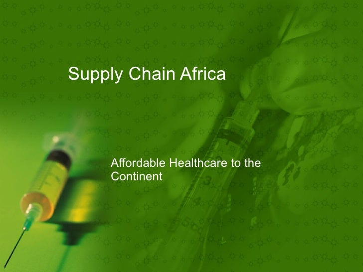 Supply Chain Africa   Affordable Healthcare to the Continent