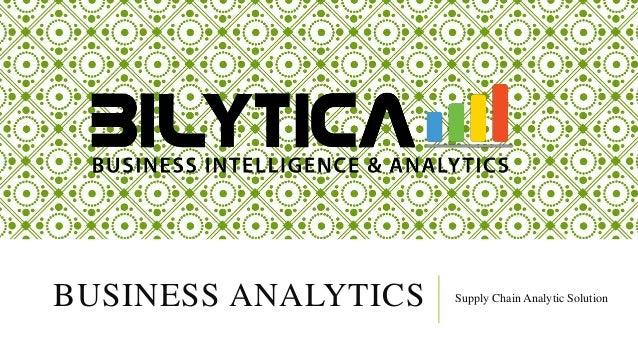 BUSINESS ANALYTICS Supply Chain Analytic Solution