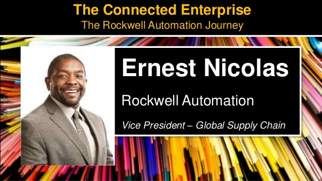 Rockwell Automation Presentation from the Supply Chain Insights Summit 2018