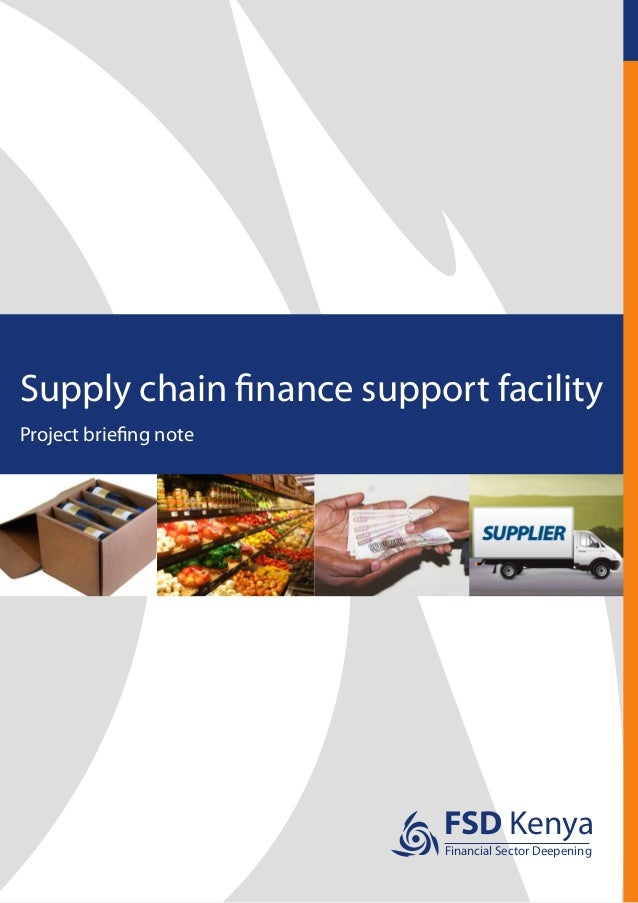 FSD KenyaFinancial Sector DeepeningSupply chain finance support facilityProject briefing note