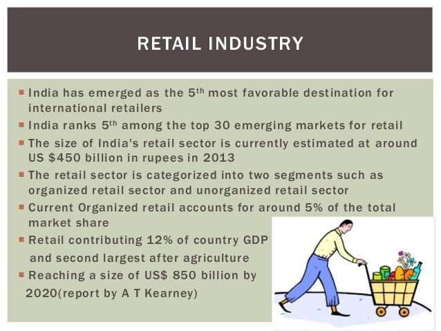 challenges of retail industry Food retailing in india : challenges and trends  the small size of the food processing industry further limits  challenge in the retail industry with factors.