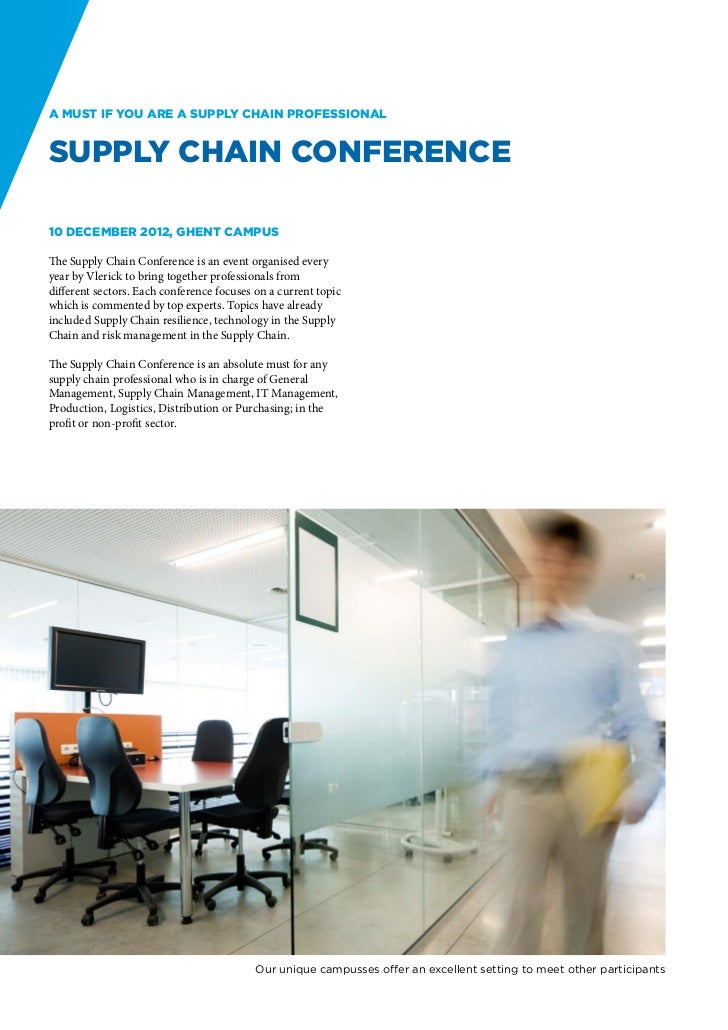 A must if you are a supply chain professionalSupply Chain Conference10 December 2012, Ghent CampusThe Supply Chain Confere...