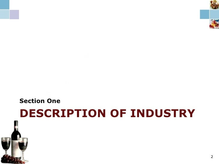 Description of Industry<br />Section One<br />120<br />70<br />50<br />2<br />