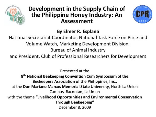 Development in the Supply Chain of           the Philippine Honey Industry: An                      Assessment            ...