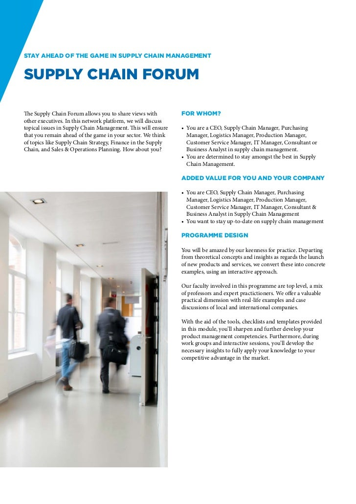 Stay ahead of the game in supply chain managementSupply Chain ForumThe Supply Chain Forum allows you to share views with  ...