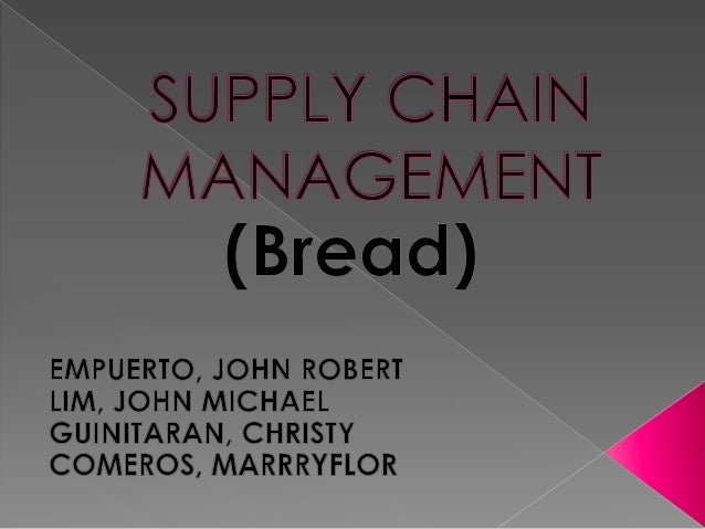 Supply chain  of bread