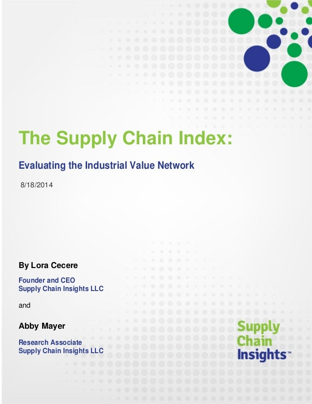 The Supply Chain Index: Evaluating the Industrial Value Network - 18 AUG 2014
