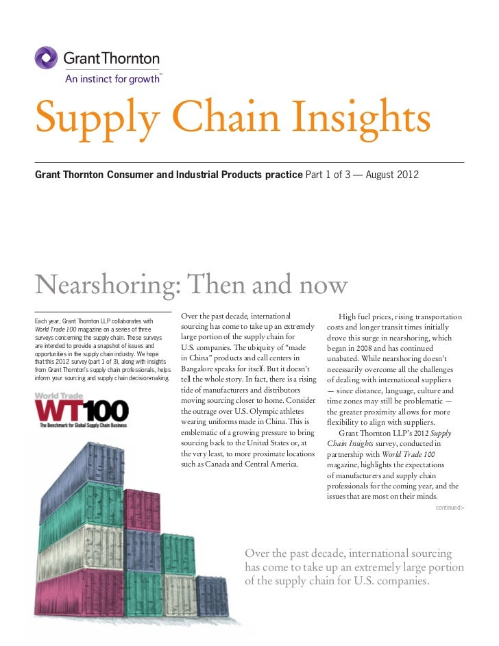 Supply Chain InsightsGrant Thornton Consumer and Industrial Products practice Part 1 of 3 — August 2012Nearshoring: Then a...