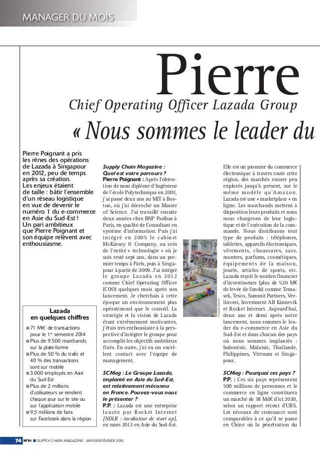 N°91 ■ SUPPLY CHAIN MAGAZINE - JANVIER-FÉVRIER 201574 MANAGER DU MOIS Pierre « Nous sommes le leader du Pierre Poignant a ...