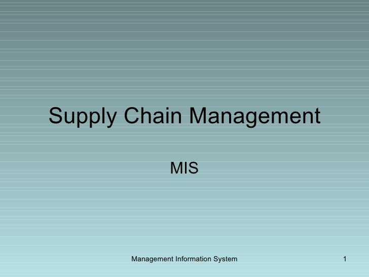 Supply Chain Management MIS Management Information System
