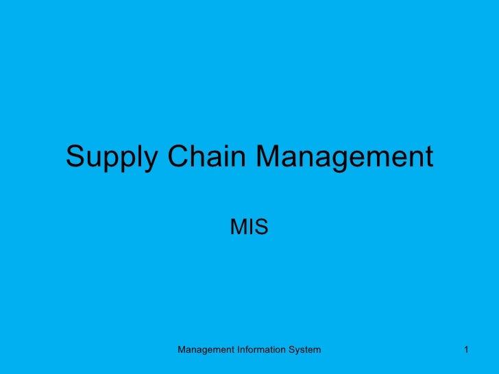 Supply Chain Management MIS Management Information System