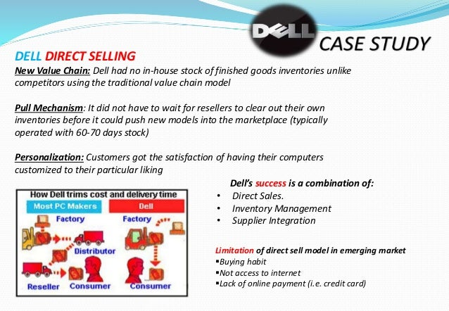case study dell's famous supply chain A case study on mcdonald's supply-chain in india kshitiz sharma  internationally famous foreign players like mccain foods india are also the part of supply team mccain set up its indian.