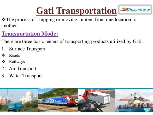 supply chain of gati View tejas turakhia's profile on linkedin, the world's largest professional community tejas has 5 jobs listed on their profile see the complete profile on.