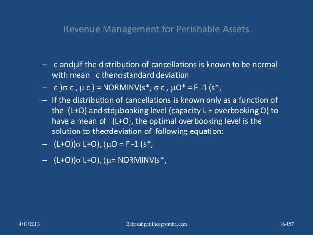 Revenue Management for Perishable Assets – c andIf the distribution of cancellations is known to be normal with mean c th...
