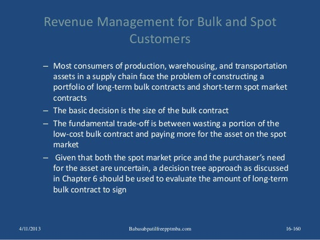 Revenue Management for Bulk and Spot Customers – Most consumers of production, warehousing, and transportation assets in a...