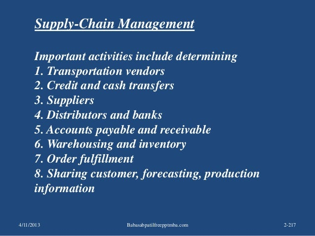 Supply-Chain Management Important activities include determining 1. Transportation vendors 2. Credit and cash transfers 3....