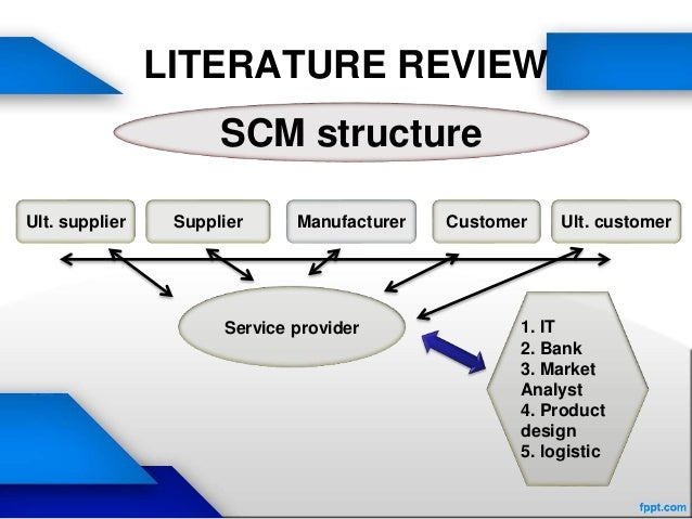 literature review supply chain management Literature review - b literature review - c  journal of supply chain management, 45 (1),  developing market specific supply chain strategies.