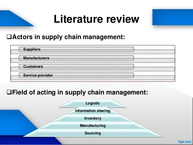 literature review supply chain management Lean management, supply chain management and sustainability: a literature reviewq pedro josé martínez-jurado1, josé moyano-fuentes university of jaén, departament of business organization.