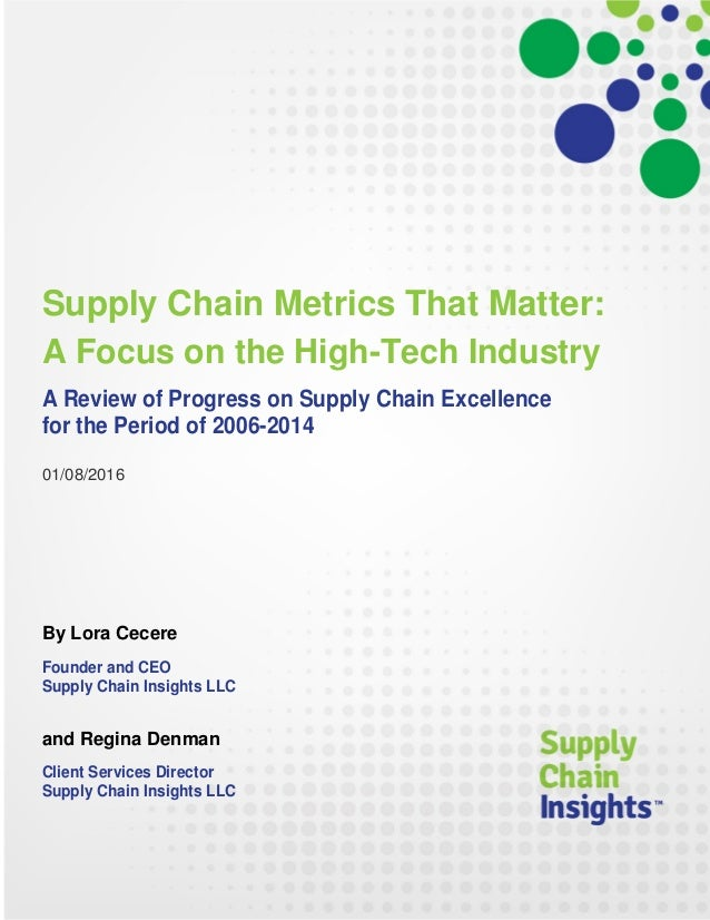 Supply Chain Metrics That Matter: A Focus on the High-Tech Industry - 2015